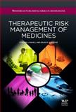 Therapeutic Risk Management of Medicines, Banerjee, Anjan K. and Mayall, Stephen, 1907568484