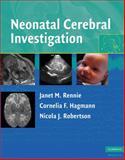 Neonatal Cerebral Investigation, Hagmann, Cornelia F., 0521838487