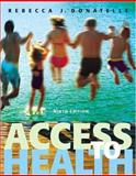Access to Health, Donatelle, Rebecca J. and Davis, Lorraine G., 0805378480