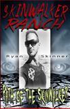 Skinwalker Ranch, Ryan Skinner, 1494498480