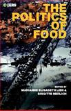 The Politics of Food, , 1859738486