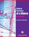 Medical Statistics at a Glance Workbook, Aviva Petrie and Caroline Sabin, 0470658487