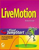 LiveMotion Visual JumpStart, Richard H. Schrand, 0782128483