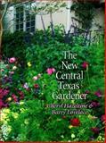 The New Central Texas Gardener 9780890968482