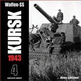 Waffen-SS Kursk 1943, Remy Spezzano, 0965758486