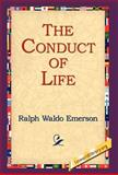 The Conduct of Life, Ralph Waldo Emerson, 142180848X