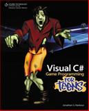 Visual C# Game Programming for Teens, Harbour, Jonathan S., 1435458486