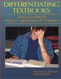 Differentiating Textbooks : Strategies to Improve Student Comprehension and Motivation, Forsten, Char and Grant, Jim, 1884548482