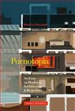 Pornotopia : An Essay on Playboy's Architecture and Biopolitics, Preciado, Beatriz, 1935408488