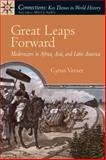 Great Leaps Forward : Modernizers in Africa, Asia, and Latin America, Veeser, Cyrus, 013199848X