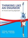 Thinking Like an Engineer : An Active Learning Approach Plus MyEngineeringLab -- Access Card Package, Stephan, Elizabeth A. and Park, William J., 0133808483