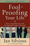 Foolproofing Your Life, Jan Silvious, 0307458482