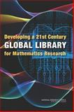 Developing a 21st Century Global Library for Mathematics Research, Committee on Planning a Global Library of the Mathematical Sciences and Board on Mathematical Sciences and Their Applications, 0309298482