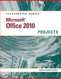 Microsoft® Office 2010 : Illustrated Projects, Cram, Carol, 0538748486