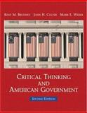 Critical Thinking and American Government, Brudney, Kent M. and Culver, John H., 0155058487