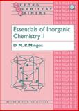 Essentials of Inorganic Chemistry 1, Mingos, D. M. P., 0198558481