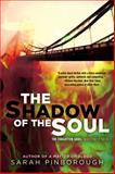 The Shadow of the Soul, Sarah Pinborough, 0425258483