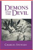 Demons and the Devil : Moral Imagination in Modern Greek Culture, Stewart, Charles, 0691028486