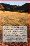El Tesoro en Las Misteriosas Montanas de Llanganati, Eugene Brunner, 147930848X