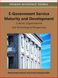 E-Government Service Maturity and Development : Cultural, Organizational and Technological Perspectives, Mahmud Akhter Shareef, 1609608488