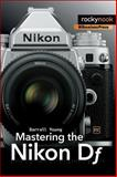 Mastering the Nikon Df, Young, Darrell, 1937538486