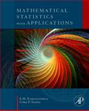 Mathematical Statistics with Applications, Ramachandran, K. M. and Tsokos, Chris P., 0123748488