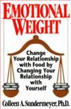 Emotional Weight, Colleen A. Sundermeyer, 0399518487