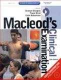 Macleod's Clinical Examination : With STUDENT CONSULT Access, Macleod, John and Douglas, Graham, 0443068488