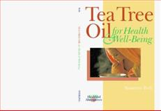 Tea Tree Oil for Health and Well-Being, Susanne Poth, 0806948485