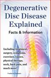 Degenerative Disc Disease Explained, Frederick Earlstein, 0989658481