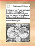The Barber, William Huntington, 1170628486
