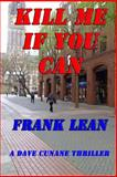 Kill Me If You Can, Frank Lean, 149285848X