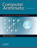 Computer Arithmetic : Algorithms and Hardware Designs, Parhami, Behrooz, 0195328485