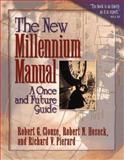 The New Millennium Manual : A Once and Future Guide, Clouse, Robert G. and Hosack, Robert N., 0801058481
