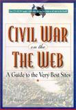 The Civil War on the Web, William G. Thomas and Alice E. Carter, 084202848X