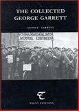 Collected Poems of George Garrett, Garrett, George P., 0905488482