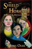 The Shield of Horatius, Chris Oler, 1492918482