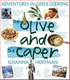 The Olive and the Caper, Susanna Hoffman, 1563058480