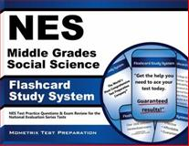 NES Middle Grades Social Science Flashcard Study System : NES Test Practice Questions and Exam Review for the National Evaluation Series Tests, NES Exam Secrets Test Prep Team, 1627338489