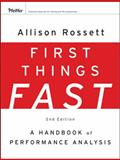 First Things Fast : A Handbook for Performance Analysis, Rossett, Allison, 0787988480