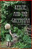 Kenzie and the Greenman, Patti Van Brederode, 1484088484