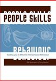People Skills : Guiding You to Effective Interpersonal Behaviour, Sultmann, Bill and Burton, Tony, 1875378480