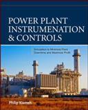 Power Plant Instrumentation and Controls, Kiameh, Philip, 007179848X