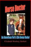 Horse Doctor, Elizabeth Herbert, 0595368484