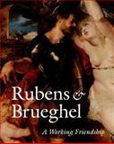 Rubens and Brueghel, Peter Paul Rubens and Jan Bruegel, 0892368489