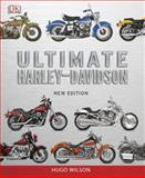 Ultimate Harley Davidson, Hugo Wilson, 1465408487