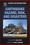 Earthquake Hazard, Risk and Disasters, , 0123948487