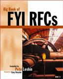 Big Book of FYI RFCs, Loshin, Pete, 0124558488