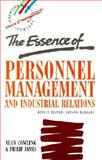 The Essence of Industrial Relations and Personnel Management, Cowling, Alan, 0131318489