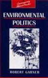 Environmental Politics, Garner, Robert, 0133538486